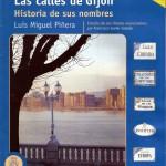 Las calles de Gijón. Historia de sus nombres. Luis Miguel Piñera Entrialgo