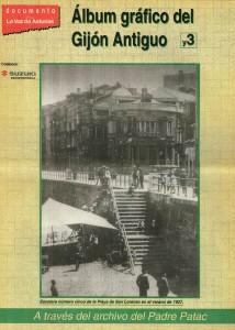 Álbum Gráfico del Gijón Antiguo 3