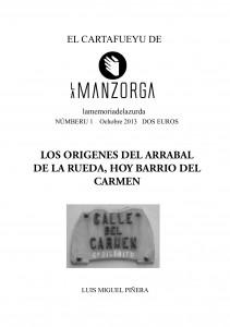 Los orígenes del arrabal de la rueda, hoy barrio del Carmen.