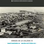Amigos de la Calzada XI.  Gijón oeste, una memoria industrial.