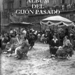 Álbum del Gijón pasado.