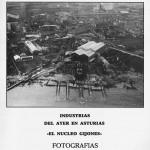 Industrias del ayer en Asturias. ¨El nucleo gijones¨