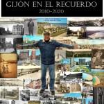 Gijón en el Recuerdo 2010-2020
