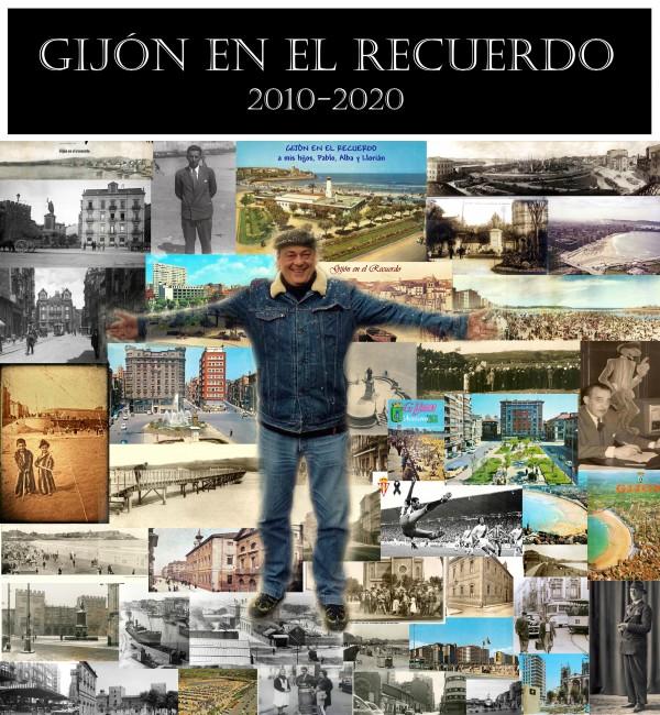 10 años de Gijón en el recuerdo-Blog